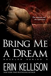 Bring Me A Dream: Reveler Series 5 (English Edition)