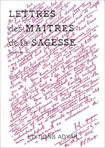 Lettres des maîtres de la sagesse, tome 2 par Jinarajadasa G.
