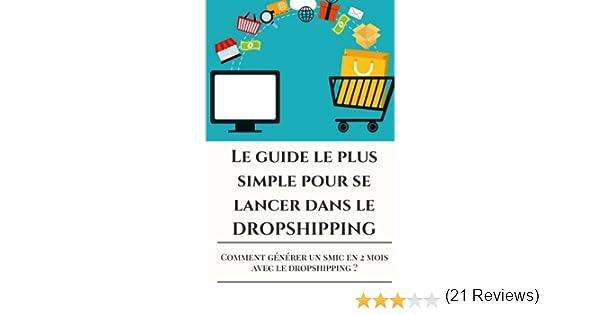 f9f02abd677c75 Amazon.fr - DROPSHIPPING  Le guide le plus SIMPLE pour se lancer dans le  DROPSHIPPING en 48 - Scott Walker - Livres