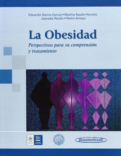 La obesidad. Perspectivas para su comprension y tratamiento