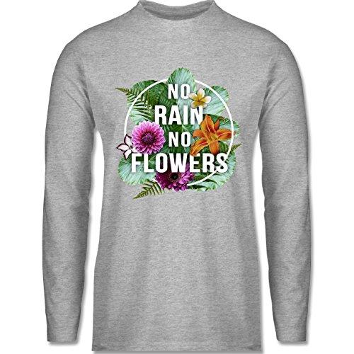Shirtracer Blumen & Pflanzen - No Rain No Flowers - Herren Langarmshirt Grau Meliert