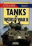 Jane's Tanks of World War II (Collins Gem)