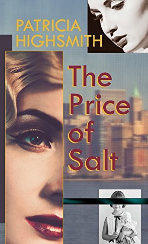 The Price of Salt, or Carol by Patricia Highsmith (2015-11-10)