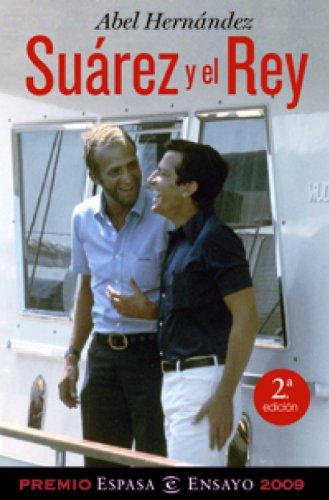 Suárez y el Rey por Abel Hernández