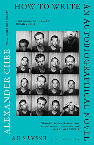 How to Write an Autobiographical Novel por Alexander Chee