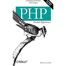 PHP Pocket Reference, 2nd Edition by Rasmus Lerdorf (2002-11-01)