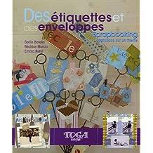 Des étiquettes et des enveloppes : Scrapbooking, Variations sur un thème