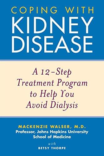 Kidney Disease: A 12-Step Treatment Program to Help You Avoid Dialysis