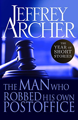 The Man Who Robbed His Own Post Office: The Year of Short Stories – January