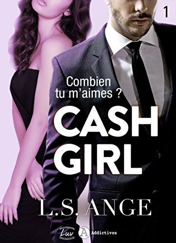 cash-girl-combien-tu-maimes-vol-1