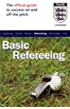 The Official FA Guide to Basic Refereeing (FAFO)