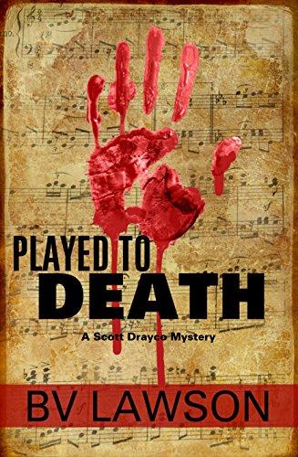 Played to Death: A Scott Drayco Mystery (Scott Drayco Mystery Series Book 1) par BV Lawson