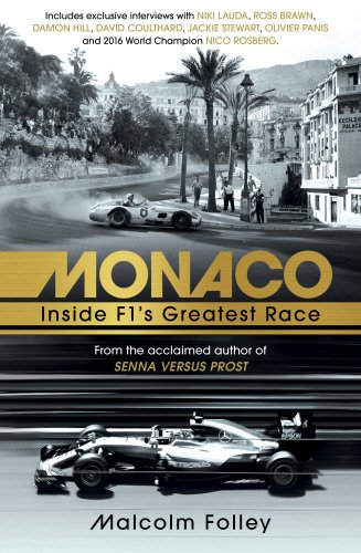 Monaco: Inside F1's Greatest Race por Malcolm Folley