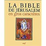 La Bible de Jérusalem en gros caractères : La sainte Bible