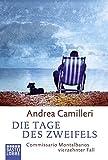 Die Tage des Zweifels: Commissario Montalbanos vierzehnter Fall - Andrea Camilleri