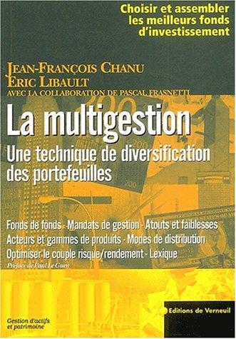 La multigestion. : Une technique de diversification des portefeuilles