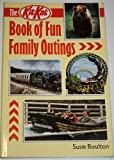 The Kit Kat Book of Fun Family Outings