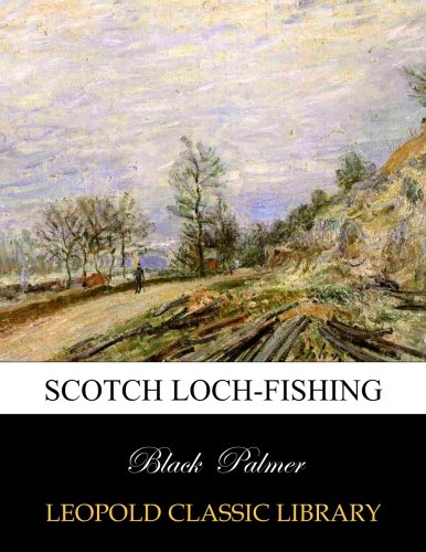 Scotch loch-fishing por Black Palmer