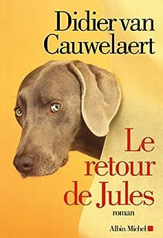 Le Retour de Jules par [Van Cauwelaert, Didier]