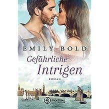 Gefährliche Intrigen (Historical Romance 3)