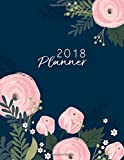2018 planner: Pink Flower daily planner with weekly monthly calendar and at-a-glace 2018-2019 calendars: 1 year personal planner for business,life goals,passion,and happiness