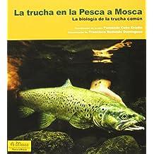 Trucha En La Pesca A Mosca, La