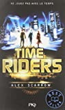 Time Riders, tome 1 par Scarrow