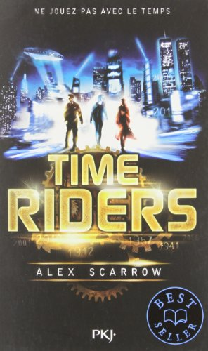 Time Riders. tome 1 | Scarrow, Alex