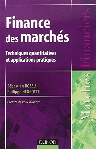 Finance des marchés - Techniques quantitatives et applications pratiques