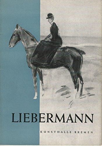 Max Liebermann 1847 - 1935 - Ausstellung 1954 - Kunsthalle Bremen