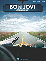 Bon Jovi: Lost Highway (Piano/Vocal/guitar)