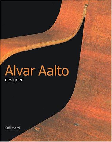 Alvar Aalto Designer (Ancien Prix éditeur : 79 eu...