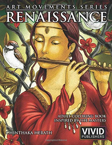 Renaissance: Adult Coloring Book inspired by the Master Painters of the Renaissance Art Movement (Art Movements Series, Band 1) - Renaissance Serie