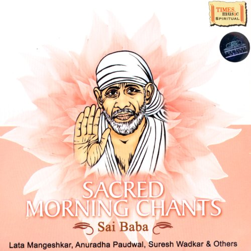 Sacred Morning Chants - Sai Baba