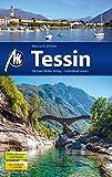Tessin: Reiseführer mit vielen praktischen Tipps.
