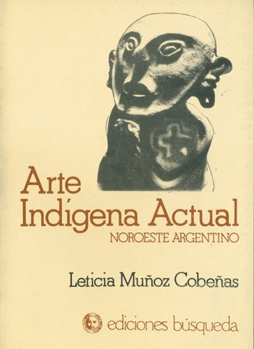 Arte indigena actual 1987