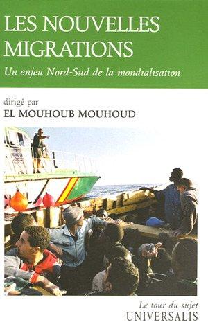 Les nouvelles migrations : Un enjeu Nord-Sud de la mondialisation