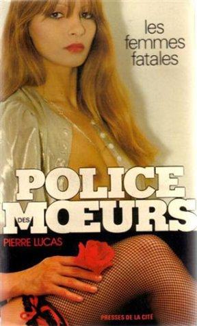Police des moeurs n° 26 : Les Femmes fatales