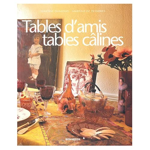 Tables d'amis tables câlines