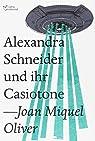 Alexandra Schneider und ihr casiotone par Oliver Ripoll