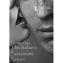 The Italian's Passionate Return (The Alfieri Saga Book 1) (English Edition)