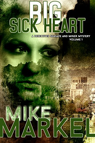 big-sick-heart-a-detectives-seagate-and-miner-mystery