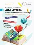 Alla lettera. Per la Scuola media. Con e-book. Con espansione online: 3