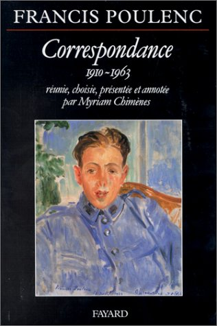 Correspondance, 1910-1963 par Francis Poulenc