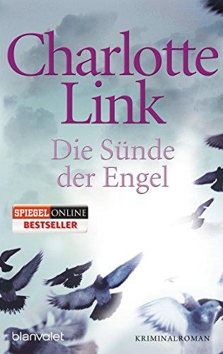 Die Sünde der Engel: Kriminalroman (Der Sünden Vergangenheit)
