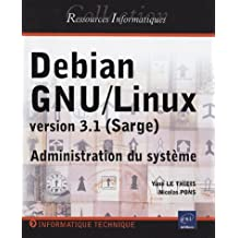 Debian GNU/Linux version 3.1 (Sarge) : Administration du système