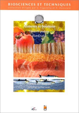 Aliments et Boissons : Filières et Produits