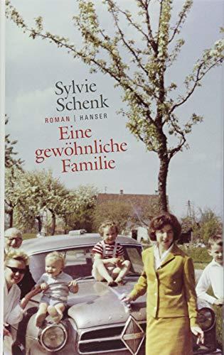 Buchseite und Rezensionen zu 'Eine gewöhnliche Familie: Roman' von Sylvie Schenk