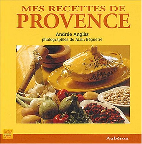 Mes recettes de Provence