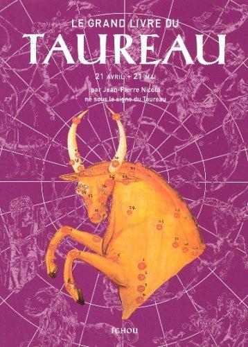 Le Grand Livre du Taureau par Jean-Pierre Nicola